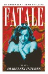 Fatale: Diabelski interes (tom 2)